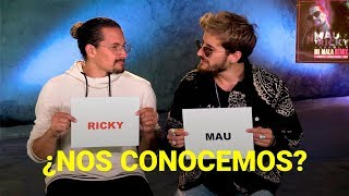 Mau y Ricky nos demuestran si se conocen or not | Who's most likely to