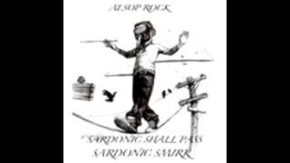 Aesop Rock - Sardonic Shall Pass [Full Album]
