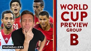 MY UPDATED WORLD CUP PREVIEW!!! - GROUP B