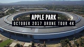 APPLE PARK October 2017 Drone Tour 4K