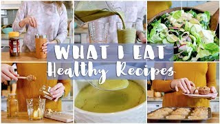 WHAT I EAT IN A DAY | Healthy & Balanced Recipes