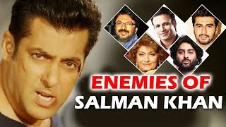 BIGGEST Enemies of Salman Khan In Bollywood - Shocking