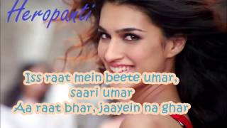 Heropanti : Raat Bhar Full Song with Lyrics   Tiger Shroff   Arijit Singh, Shreya Ghoshal