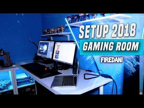 SETUP 2018 ! GAMING ROOM ! FIREDANI ! FR