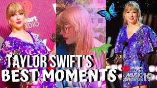 Taylor Swift's CUTEST MOMENTS at the iHeart Radio Music Awards 2019
