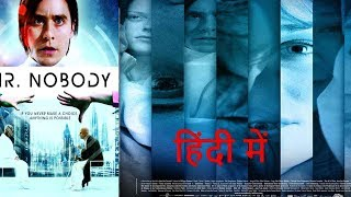 Mr. Nobody movie explained in Hindi along with Ending