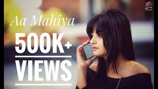 AA Mahiya ||Arunita Sinha Ft. Kranti Pal || Latest Punjabi Song 2017 || SS PRODUCTIONS