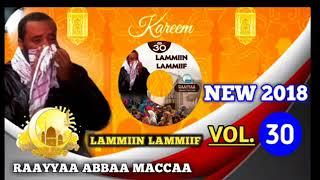 New full 2018 Raayyaa Abbaamaccaa vol 30 Albama haaraa 30ffaa lammiin lammiif