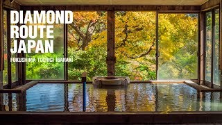 Diamond Route Japan 2018 : Healthy - Submerge in the Local Hot Springs