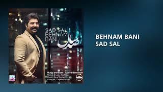 Behnam Bani - Sad Sal [NEW 2018]