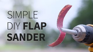 Simple DIY Flap Sander | How to