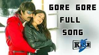 Gore Gore Full Song || Kick Movie || Ravi Teja, Iliyana