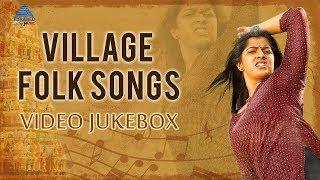 Village Folk Songs  Video Jukebox  Tamil Movie Gana Songs  Deva  Malaysia Vasudevan  S Janaki
