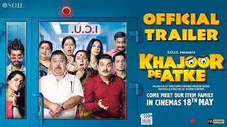 Khajoor Pe Atke Official Trailer | Manoj Pahwa, Vinay Pathak | 18th May 2018