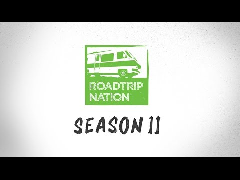 Roadtrip Nation: Season 11 Trailer