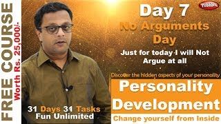 Personality Development || Discover Hidden Jewels || FREE Hindi Course || No Arguments Day || Day 7