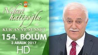 Nihat Hatipoğlu ile Kur'an ve Sünnet - 3 Aralık 2017