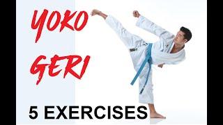 5 simple YOKO GERI exercises - karate side kick - TEAM KI
