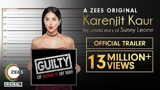 Karenjit Kaur: The Untold Story of Sunny Leone   Official Trailer   Now Streaming on ZEE5