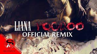LIYANA - Voodoo / ЛИЯНА - Вуду ( Official Remix ), 2016