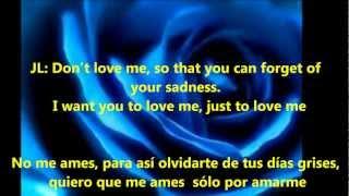 No Me Ames Duet by Jennifer Lopez & Marc Anthony (with Spanish/English lyrics)