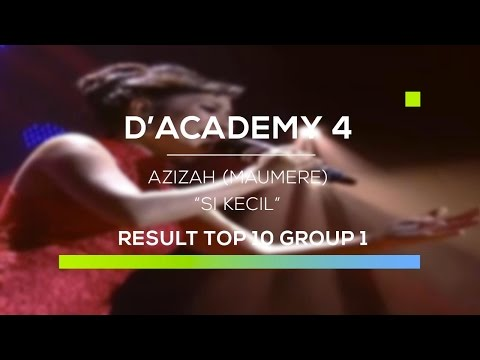 Azizah, Maumere - Si Kecil (D'Academy 4 Top 10 Result Group 1)