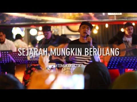 TOMOK NEW BOYZ - SEJARAH MUNGKIN BERULANG #LIVE #TOMOKAKUSTIK mp3