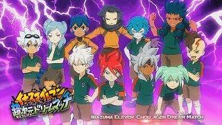 [VOSTFR] Inazuma Eleven - Chou Jigen Dream Match