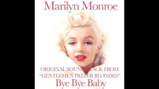 Marilyn Monroe - Bye Bye Baby - Original Soundtrack From
