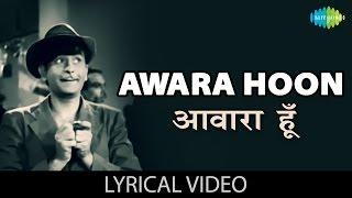 Awara Hoon with lyrics | आवारा हूँ गाने के बोल | Awaara | Raj Kapoor, Nargis