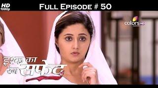 Ishq Ka Rang Safed - 6th October 2015 - इश्क का रंग सफ़ेद - Full Episode (HD)