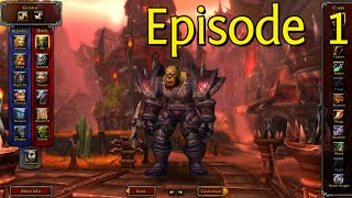 WoW Leveling - Episode 1 - The Beginning