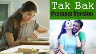 Thanga Magan - Tak Bak Video Song - Premam Version (Feel Premam Movie in 3minutes) - Arun Pictures