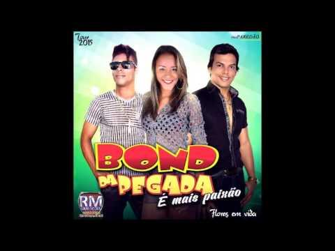 Bond da Pegada CD PROMOCIONAL 2015 CD COMPLETO