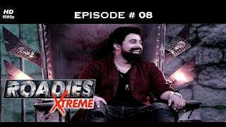 Roadies Xtreme - Episode  08 - The culling: Syed vs the rest!
