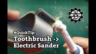 #QuickTip: Electric Sander from Toothbrush