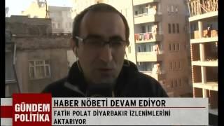 Gündem Politika - 'Haber Nöbeti' heyetiyle Diyarbakır'da bulunan Fatih Polat kentin durumunu aktardı