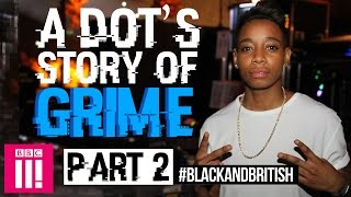 A.Dot's Story of Grime: Rise of the MC