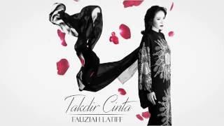 Fauziah Latiff - Takdir Cinta (OST Seindah Takdir Cinta)