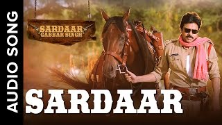 Sardaar | Hindi Audio Song | Sardaar Gabbar Singh | Devi Sri Prasad | Benny Dayal | Pawan Kalyan