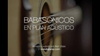 Babasonicos en plan acústico (Audio) (Unofficial Full CD)