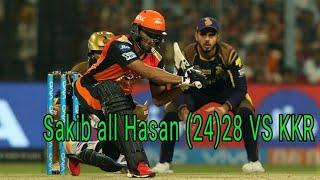 SRH VS KKR - Sakib Al Hasan 28 Runs From 24 Balls in  IPL 2018 Qualifier Sakib all Hasan Batting