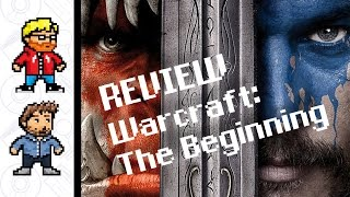 REVIEW | Warcraft: The Beginning (2016)