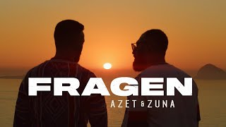 AZET & ZUNA - FRAGEN (prod. by THE CRATEZ & THE ROYALS)
