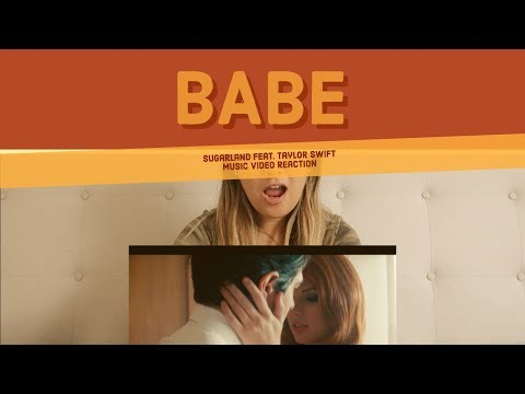 REACTION: Sugarland Feat. Taylor Swift - Babe (Music Video)