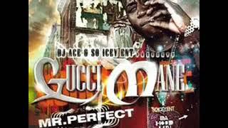Gucci Mane - Mr Perfect