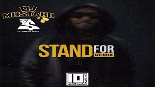 Ty Dolla Sign - Stand For (DJ Mustard Remix)