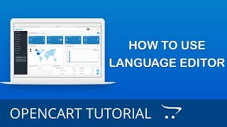 How to Use the Language Editor in OpenCart 3.x