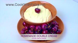 DOUBLE CREAM (homemade) *COOK WITH FAIZA*