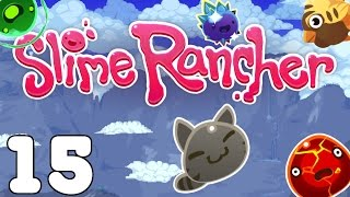 Slime Rancher - Muh Thang - Part 15 Let's Play Slime Rancher